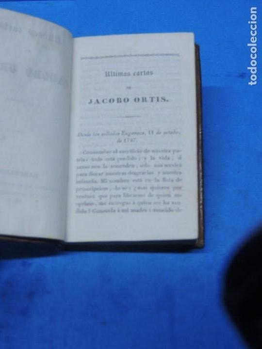 Libros antiguos: ULTIMAS CARTAS DE JACOBO ORTIS ( JACOPO ORTIS).- (HUGO TOSCOLO) UGO FÓSCOLO - Foto 4 - 155250502