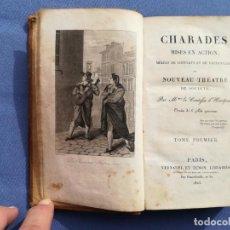 Libros antiguos: CHARADES MISES EN ACTION, NOUVEAU THEATRE DE SOCIETE, TOME PREMIER, 1823. Lote 155263410