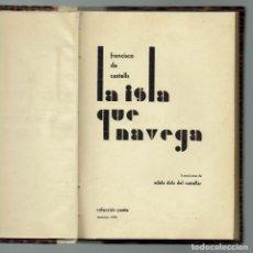 Libros antiguos: LA ISLA QUE NAVEGA, POR FRANCISCO DE CASTELLS. DEDICADO POR EL AUTOR. AÑO 1934. (MENORCA.3.1). Lote 155341010