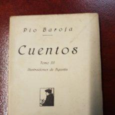Libros antiguos: CUENTOS - PIO BAROJA - 1919 - TOMO III - RAFAEL CARO RAGGIO. Lote 155356534