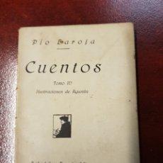 Libros antiguos: CUENTOS - PIO BAROJA - 1919 - TOMO IV - RAFAEL CARO RAGGIO. Lote 155356664
