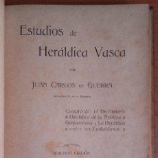 Libros antiguos: ESTUDIOS DE HERÁLDICA VASCA. JUAN CARLOS DE GUERRA. 1910.. Lote 155386982
