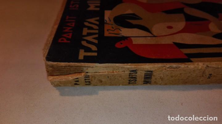 Libros antiguos: PANAIT ISTRATI - TSATSA MINNKA - ZEUS EDITORIAL / MADRID 1931 II REPÚBLICA ESPAÑOLA - Foto 2 - 155421438