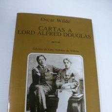 Libros antiguos: CARTAS A LORD ALFRED DOUGLAS. OSCAR WILDE. TUSQUETS EDITORES. NUEVO, IMPECABLE. Lote 155434238