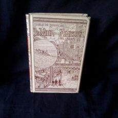 Libros antiguos: PABLO DE ROUSIERS - LA VIDA EN LA AMERICA DEL NORTE - TOMO PRIMERO - MONTANER Y SIMON 1899. Lote 155435366