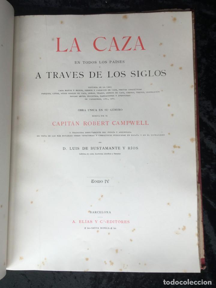 Libros antiguos: LA CAZA EN TODOS LOS PAISES Y A TRAVES DE LOS SIGLOS - CAMPWELL - 1886 - MUY ILUSTRADO - 4 TOMOS - Foto 3 - 155512942