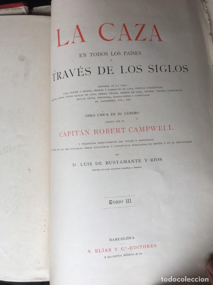 Libros antiguos: LA CAZA EN TODOS LOS PAISES Y A TRAVES DE LOS SIGLOS - CAMPWELL - 1886 - MUY ILUSTRADO - 4 TOMOS - Foto 37 - 155512942