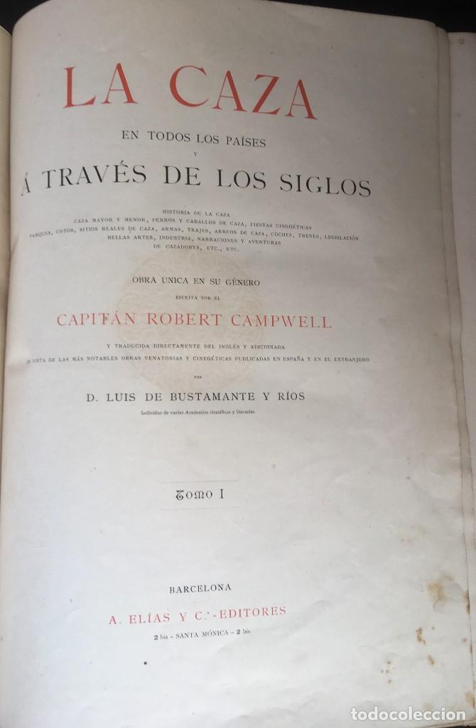 Libros antiguos: LA CAZA EN TODOS LOS PAISES Y A TRAVES DE LOS SIGLOS - CAMPWELL - 1886 - MUY ILUSTRADO - 4 TOMOS - Foto 79 - 155512942