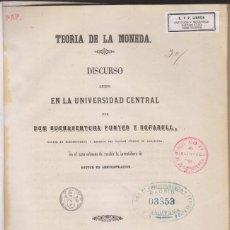 Libros antiguos: BUENAVENTURA PUNYED Y BOFARULL: TEORÍA DE LA MONEDA. MADRID, 1860. NUMISMÁTICA. Lote 155514994
