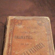 Libros antiguos: GRAMÁTICA DE LA LENGUA FRANCESA. Lote 155519974