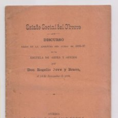 Libros antiguos: ROGELIO JOVE Y BRAVO: ESTADO SOCIAL DEL OBRERO. OVIEDO, 1896. ASTURIAS. Lote 155520014