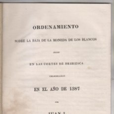 Libros antiguos: ORDENAMIENTOS SOBRE BAJA DE MONEDA DE LOS BLANCOS EN 1387 Y 1391. NUMISMÁTICA. Lote 155527978