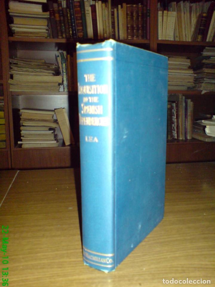 Libros antiguos: H. C. LEA - LA INQUISICIÓN EN CANARIAS MÉXICO PERÚ COLOMBIA ITALIA SICILIA ... 1908 1ª EDICIÓN - Foto 2 - 155529034