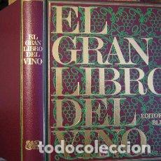 EL GRAN LIBRO DEL VINO EDITORIAL BUME 1977 (Libros Antiguos, Raros y Curiosos - Cocina y Gastronomía)