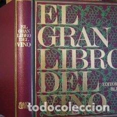Libros antiguos: EL GRAN LIBRO DEL VINO EDITORIAL BUME 1977. Lote 155556458