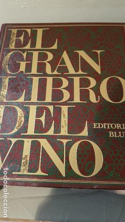 Libros antiguos: EL GRAN LIBRO DEL VINO Editorial BUME 1977 - Foto 2 - 155556458