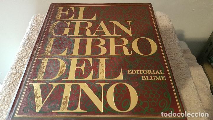 Libros antiguos: EL GRAN LIBRO DEL VINO Editorial BUME 1977 - Foto 5 - 155556458