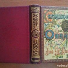Libros antiguos: SIN DATAR - CERVANTES Y SUS OBRAS - JOSE Mª ASENSIO. Lote 155562286