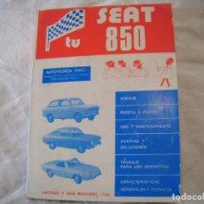 Libros antiguos: SEAT 850. Lote 155585546