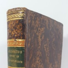 Libros antiguos: HISTORY OF GREECE. THE USE OF SCHOOLS. GOLDSMITH´S. LONDON. 1820.. Lote 155597006