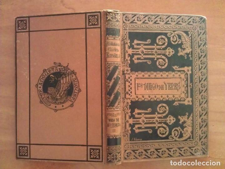 1887 VIDA DE SANTA TERESA DE JESUS - Fº DIEGO DE YEPES TOMO II (Libros Antiguos, Raros y Curiosos - Pensamiento - Otros)