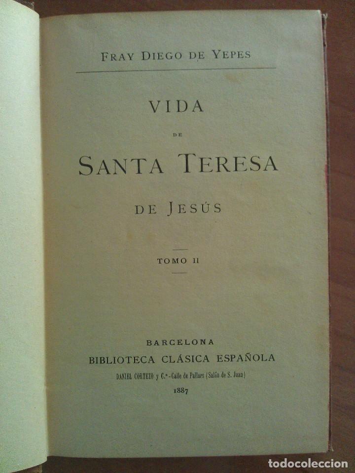 Libros antiguos: 1887 VIDA DE SANTA TERESA DE JESUS - Fº DIEGO DE YEPES TOMO II - Foto 2 - 155615630