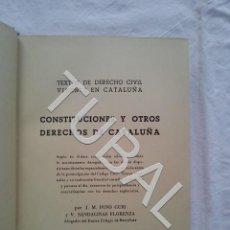 Libros antiguos: TUBAL 1952 CONSTITUCIONES Y OTROS DERECHOS DE CATALUÑA LIBRO. Lote 155664670