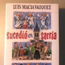 Libros antiguos: LUIS MACIA VAZQUEZ. SUCEDIÓ EN SARRIA. LUGO GALICIA. Lote 155665762