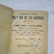 Libros antiguos: TUBAL 1888 CUADERNOS DE LECTURA PARA USO DE LAS ESCUELAS AVENDAÑO LIBRO ESCOLAR. Lote 155666622