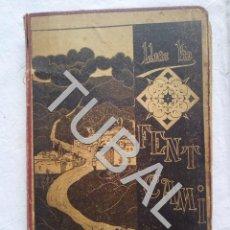 Libros antiguos: TUBAL 1904 LLUIS VIA FENT CAMÌ LIBRO. Lote 155668790