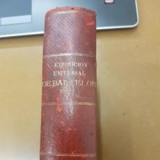 Libros antiguos: EXPOSICIÓN UNIVERSAL DE BARCELONA 1888. Lote 155671902