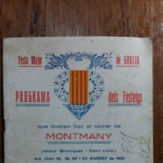 Libros antiguos: FESTA MAJOR DE GRACIA. PROGRAMA DELS FESTETJOS 1931 AL CARRER DE MONTMANY. Lote 155674994