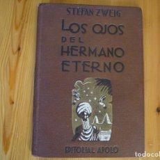 Libros antiguos: LOS OJOS DEL HERMANO ETERNO DE STEFAN ZWEIG. Lote 155689102
