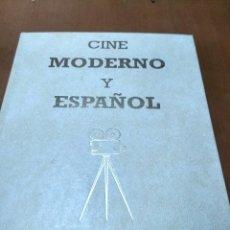 Libros antiguos: CINE MODERNO Y ESPAÑOL. Lote 155707886