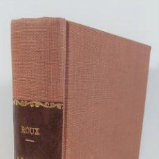 Libros antiguos: LA LECCIÓN DE CÉSAR. GEORGES ROUX. EDIT EUGENIO SUBIRANA. BARCELONA. 1934.. Lote 155741106