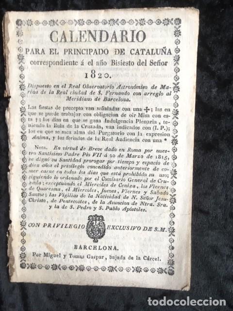 CALENDARIO PARA EL PRINCIPADO DE CATALUÑA DEL AÑO BISIESTO DE 1820 (Libros Antiguos, Raros y Curiosos - Ciencias, Manuales y Oficios - Otros)