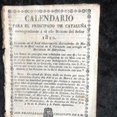 Libros antiguos: CALENDARIO PARA EL PRINCIPADO DE CATALUÑA DEL AÑO BISIESTO DE 1820. Lote 155781762