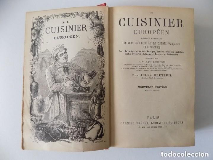 LIBRERIA GHOTICA. LE CUISINIER EUROPEEN. PAR JULES BRETEUIL.1880. ILUSTRADO CON GRABADOS. (Libros Antiguos, Raros y Curiosos - Cocina y Gastronomía)