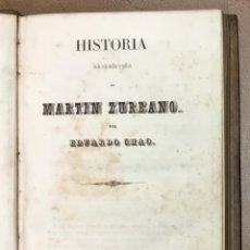 Libros antiguos: HISTORIA DE LA VIDA MILITAR Y POLÍTICA DE MARTIN ZURBANO. - CHAO, EDUARDO.. Lote 155812202