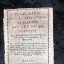 Libros antiguos: CALENDARIO PARA EL PRINCIPADO DE CATALUÑA DEL AÑO DE 1806. Lote 155826354