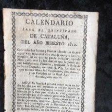 Libros antiguos: CALENDARIO PARA EL PRINCIPADO DE CATALUÑA DEL AÑO BISIESTO DE 1812. Lote 155827242