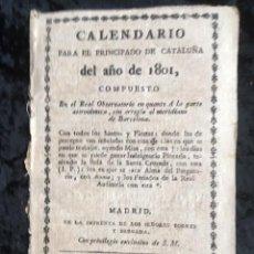 Libros antiguos: CALENDARIO PARA EL PRINCIPADO DE CATALUÑA DEL AÑO DE 1801. Lote 155827998