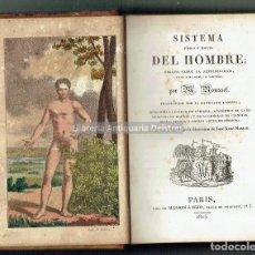 Libros antiguos: [PARIS, 1825] ROUSSEL, P. SISTEMA FÍSICO Y MORAL DEL HOMBRE; ENSAYO SOBRE LA SENSIBILIDAD, .... Lote 155836602
