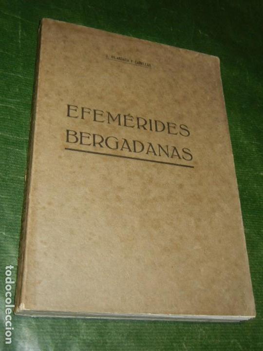 BERGA: EFEMÉRIDES BERGADANAS, DE JACINTO VILARDAGA Y CAÑELLAS - 1919 (Libros Antiguos, Raros y Curiosos - Historia - Otros)