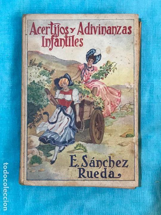 ACERTIJOS Y ADIVINANZAS INFANTILES. E. SANCHEZ RUEDA (Libros Antiguos, Raros y Curiosos - Literatura Infantil y Juvenil - Otros)