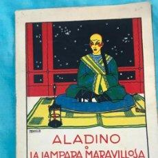 Libros antiguos: CUENTOS DE CALLEJA : ´ALADINO O LA LÁMPARA MARAVILLOSA´. (ILUSTRADO POR PENAGOS) C 1928.. Lote 155900634