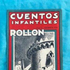 Libros antiguos: CUENTOS INFANTILES ROLLON EL FALAZ MUY ILUSTRADO. Lote 155905758