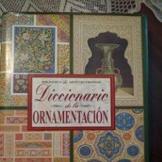 Libros antiguos: DICCIONARIO ORNAMENTACIÓN ( DE BIBLIOTECA DECORATIVA). Lote 155919474