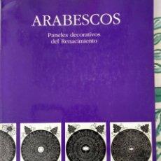 Libros antiguos: ARABESCOS ( PANELES DECORATIVOS). Lote 155927698