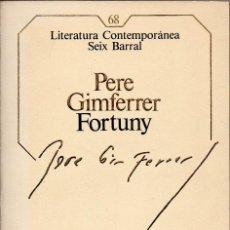 Libros antiguos: FORTUNY. PERE GIMFERRER. Lote 155946822